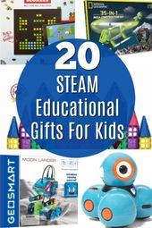 20 STEAM Educational Gift Ideas For Kids