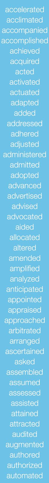 Use these words (action verbs) in your resume Action-Filled - action resume words