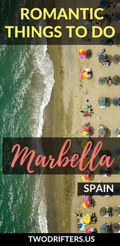 Romantic Issues to Do in Marbella