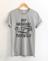 My WEEKEND is all BOOKED T-Shirt DAN – That 4th grade Life
