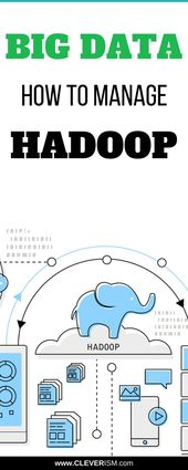 Big Data: How to Manage Hadoop