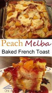 Peach Melba Baked French Toast
