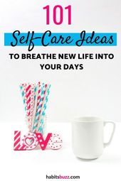 101 self-care ideas to refresh yourself when you are stressed out – Mental Health Therapy
