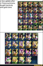 Lr Box Update After Lr Frieza Summons Bought Teq Broly Ith Gold Coins Ifunny Frieza Gold Coins Memes