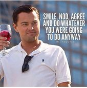 celebrity quotes : The Wolf Of Wall Street Most Famous Quotes – The Love Quotes | Looking for Love Quotes ? Top rated Quotes Magazine & repository, we provide you with top quotes from around the world