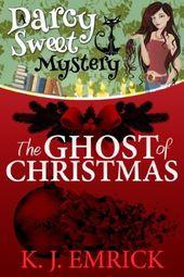 Le fantôme de Noël (2013) (Le quatrième livre de Darcy Sweet Cozy Mystery …   – books