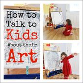 Speak to Children About Their Artwork