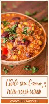 Leckeres Chili sin Carne mit Quinoa – vegan, soja- und glutenfrei