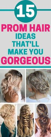 15 Prom Hair Ideas That Will Make You Gorgeous! #prom #promhair #promideas #home…