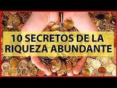 10 secretos de la riwueza abundante, parte 3