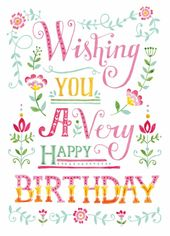 Wishing You A Very Happy Birthday With Images Happy