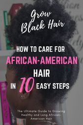 10 Steps for Rising African American Hair