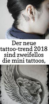 Der neue Tattoo-Trend 2018 sind zweifellos die Mini-Tattoos, die mittlerweile bei vielen auf der Hand sind – Tattoos