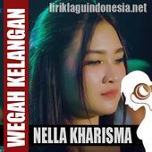 Nella Kharisma Wegah Kelangan Lirik Lagu Indonesia Saiki