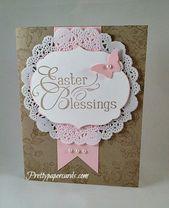 Schöne Ostern-Segnungen von Pretty Paper Cards – …  #Papierhandwerk  Schöne …
