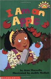 I Am an Apple (Hello Reader Science, Level 1): Jean Marzollo, Judith Moffatt: 9780590372237: Amazon.com: Books