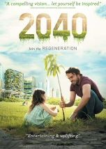 2040 Documentary Area Damon Gameau Embarks On Journey To Explore What The Future Would Look Like By The Free Movies Online Documentaries Best Documentaries