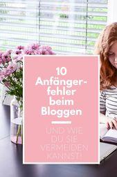 """BLOG ERSTELLEN: """"Diese 10 Fehler sollten Blog-Anfänger vermeiden!"""""""