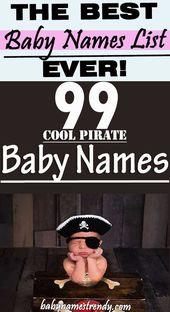 99 coole Piratennamen für Babys und Mädchen #babynames   – baby Names