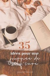 35 idées pour une journée de self-care – Sarah Perreau