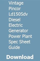 Vintage Pincor Ld150sdv Diesel Electric Generator Power Plant Spec