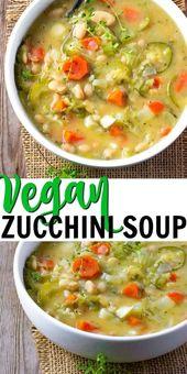 Amazing vegan zucchini soup is bursting with flavor, freshly grown zucchini, whi…