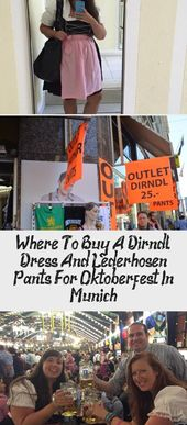 Where To Buy A Dirndl Dress And Lederhosen Pants For Oktoberfest In Munich – Okt…
