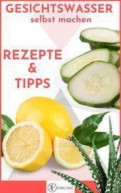 Make your own tonic – 5 einfache Rezepte für Skin Toner von Irina Kap …   – H…