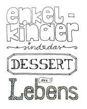 """""""Enkelkinder sind das Dessert des Lebens"""", sag…"""