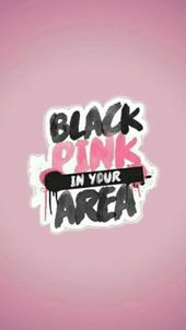 ♡ Blackpink in your Area ♡ – 57 # Wallpapers