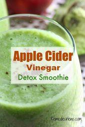 Apfelessig Detox Drink Diet für Weight Loss – Colon Cleansing und Flat Belly   – health-smoothies