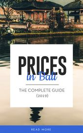 Costs in Bali – The Full Information 2019