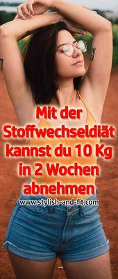 Mit der Stoffwechseldiät können Sie in 2 Wochen 10 kg abnehmen – Stylish and Fit   – Nessi