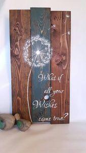 Rustikale Holz-Wand-Kunst – was ist, wenn Ihre Wünsche wahr – Löwenzahn Palette Kunst – inspirierende Wand-Dekor – rustikale Wohnkultur – Geschenk für sie kam