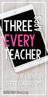 Three apps every teacher should use in their classroom –