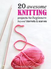 Knitting for beginners: A roundup of 20 easy knitting projects – Knitting Ideas