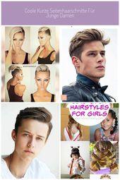 Coole kurze Seitenhaarschnitte für junge Damen #Kurze Haarschnitte junge Coole …