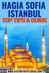 Tips for visiting the Hagia Sophia in Istanbul – Gastrotravelogue