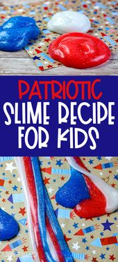 DIY Slime Patriotic Slime Recipe