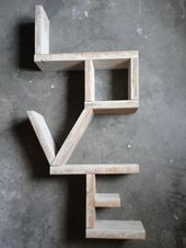 """LOVE"""" Shelf… easily made with scraps of wood   crafts #WoodProjectsForTeens"""