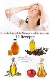 Es ist so einfach, Shampoo selbst herzustellen – 12 großartige Rezepte – Naturkosmetik