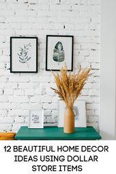 12 Beautiful Home Decor Ideas Using Cheap Dollar Store Items