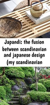 Japandi: the fusion between scandinavian and japanese design (my scandinavian home) 1