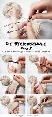 DIY Die Strickschule Part I – Stricken lernen: Maschen anschlagen, rechte & linke Maschen stricken