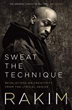 Read Book Sweat The Technique Revelations On Creativity From The