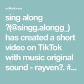Sing Along Singg Alongg Has Created A Short Video On Tiktok With Music Original Sound Rayven Foryou Fyp Singalon Music Genius Music The Originals