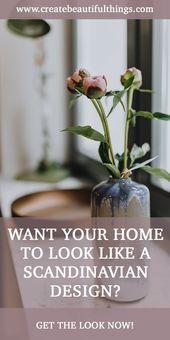 Gestalten Sie Ihr Zuhause skandinavisch – So erhal…