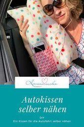Herzenssachen: Autokissen nähen DIY, Freebook #AIVSchinkecompetitionline #Award …