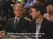 How I Met Your Mother ( Barney Stinson) – Reason to wait for sex
