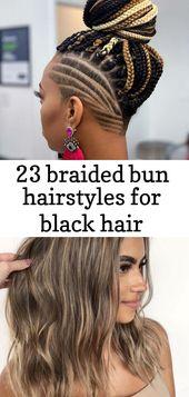 23 geflochtene Brötchenfrisuren für schwarzes Haar